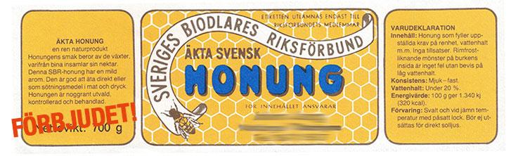Äkta svensk honung förbjuden